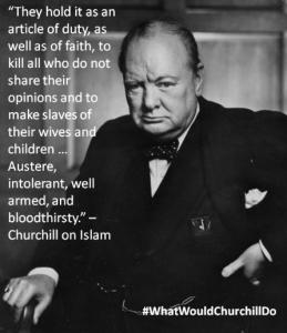 Sir Winston Churchill on Islam...