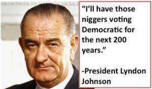 LBJ-and-niggers...