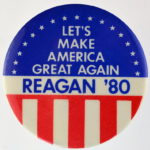 Reagan's Make America Great Again 1980